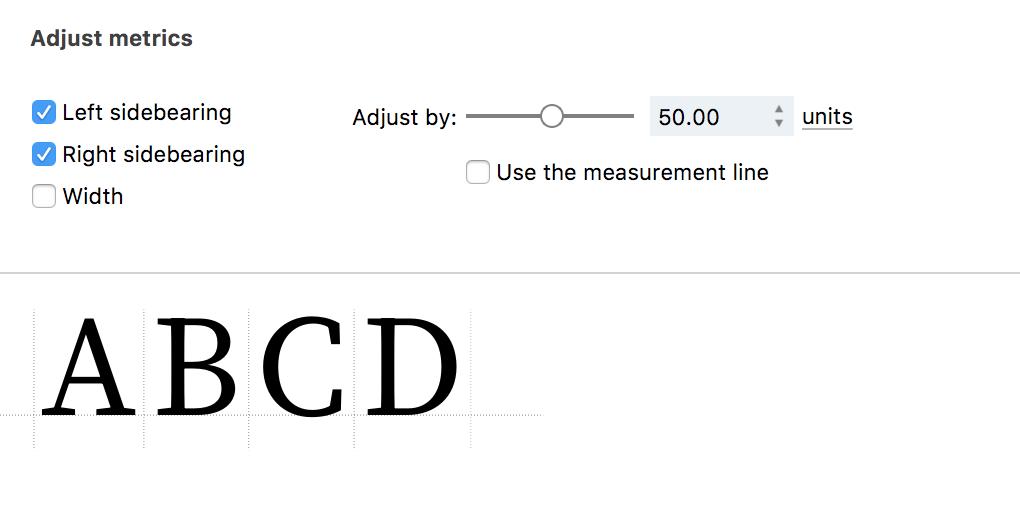 Editing Glyph Metrics - FontLab VI Help